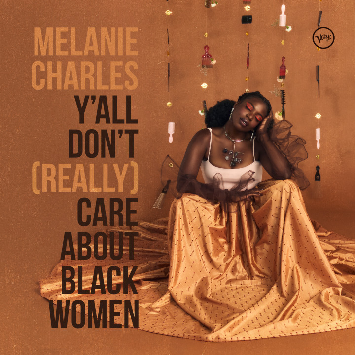 Melanie Charles - Y'All Don't (Really) Care About Black Women
