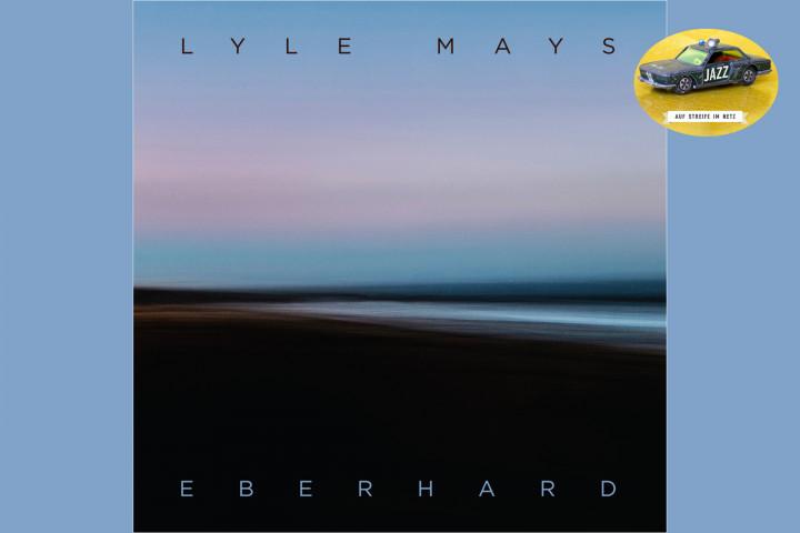 """Auf Streife Im Netz - """"Eberhard"""" von Lyle Mays"""