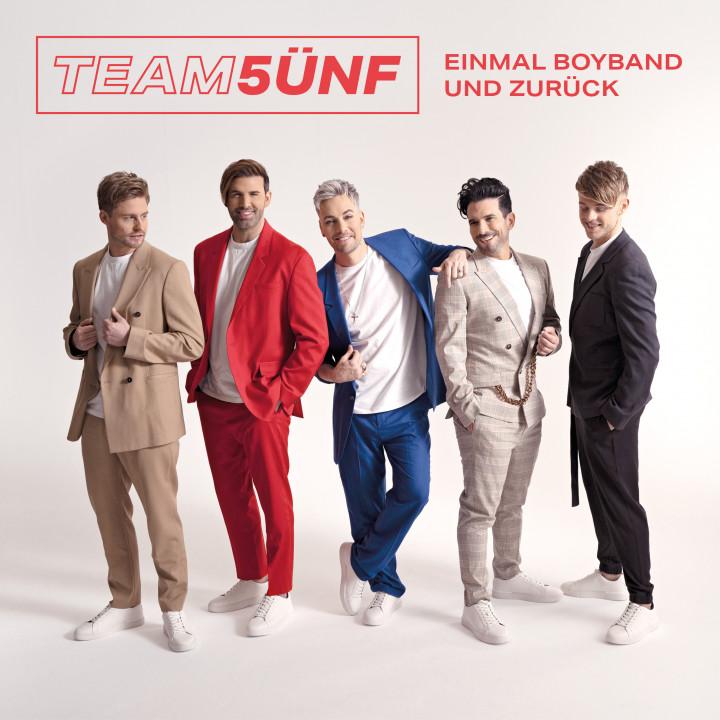 Team 5ünf Einmal Boyband und zurück Album Cover