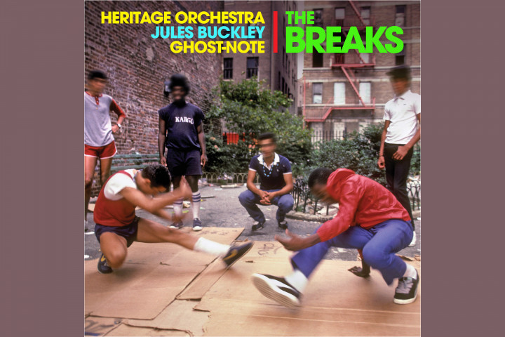 Jules Buckley, The Heritage Orchestra, Ghost-Note - The Breaks