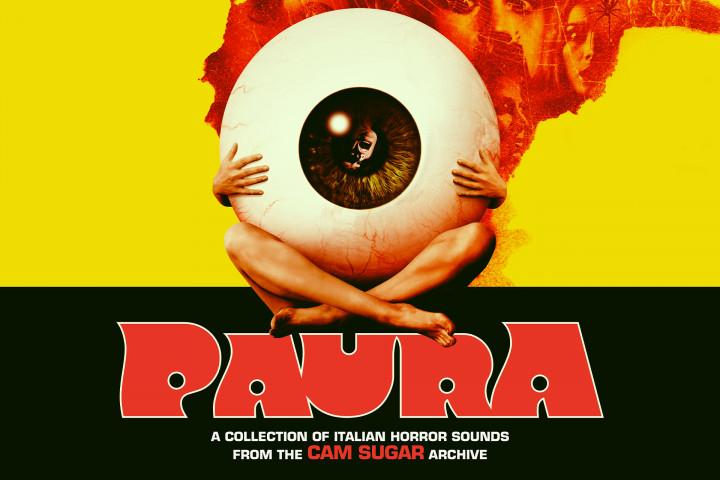Paura - A Collection Of Italian Horror Sounds (CAM SUGAR)