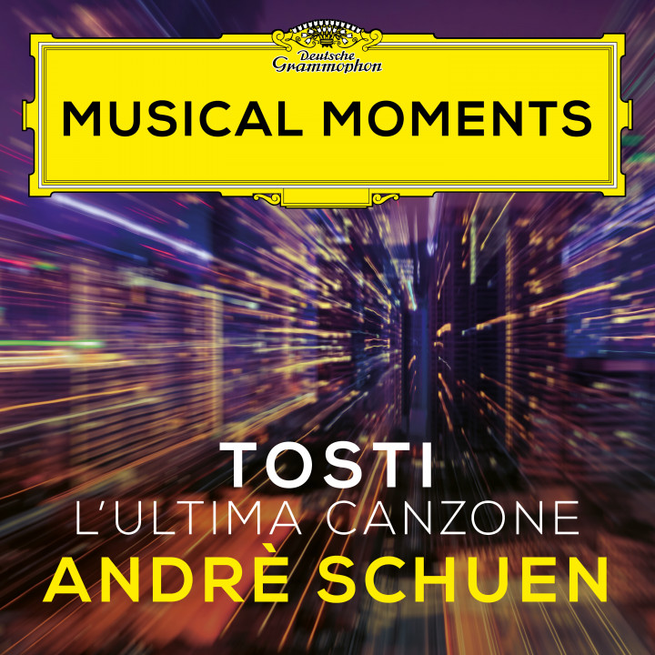Andre Schuen - Tosti: L'Ultima Canzone Musical Moments Cover