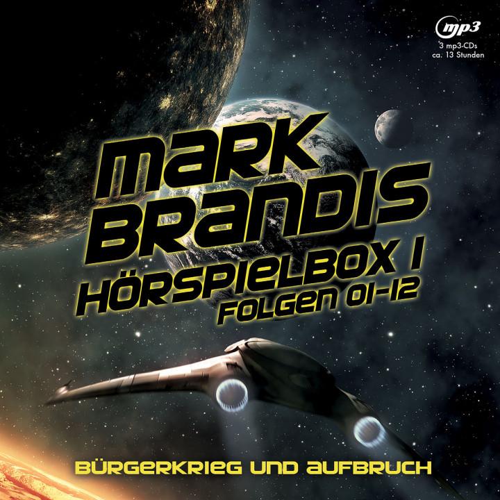 Mark Brandis Hörspielbox 1 - Bürgerkrieg und Aufbruch