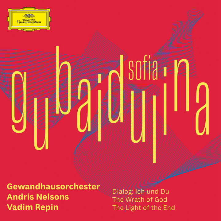 Andris Nelsons - Sofia Gubaidulina - Dialog: Ich und Du; The Wrath of God; The Light of the End cover