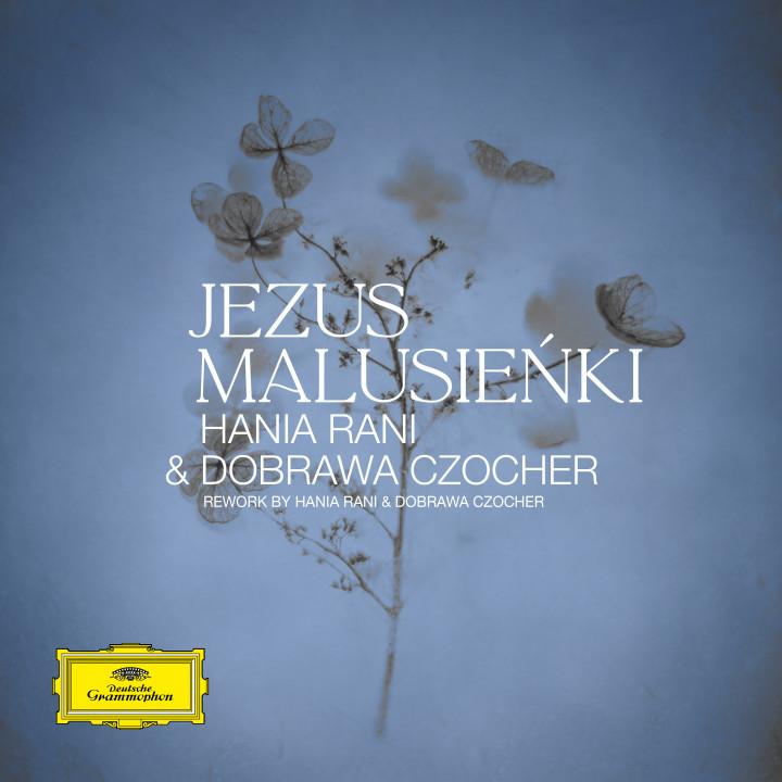 Jezus Malusieńki (Reworked by Hania Rani & Dobrawa Czocher) Cover