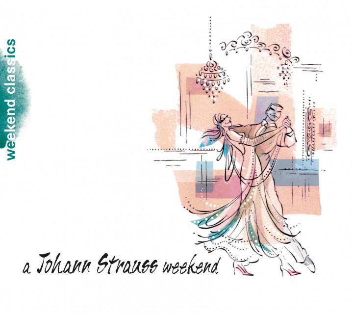 WEEKEND CLASSICS A Johann Strauss Weekend Cover
