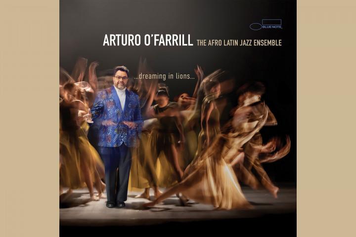 """Arturo O'Farrill """"...dreaming in lions..."""""""