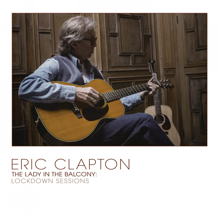 Eric Clapton - The Lady In The Balcony: Lockdown Sessions
