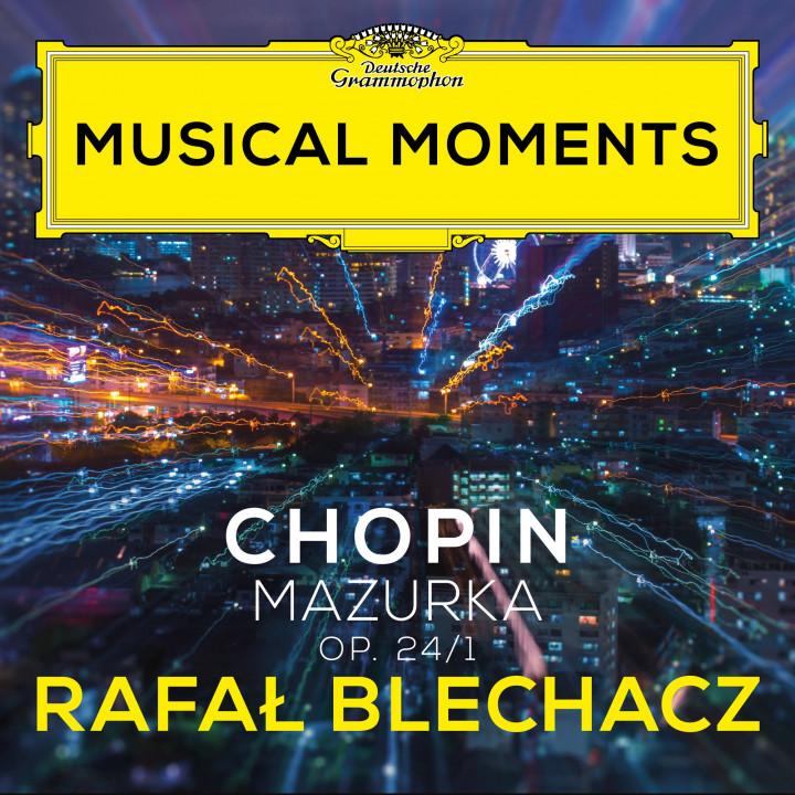 Chopin: Mazurkas, Op. 24: No. 1 in G Minor. Lento (Musical Moments) - Single