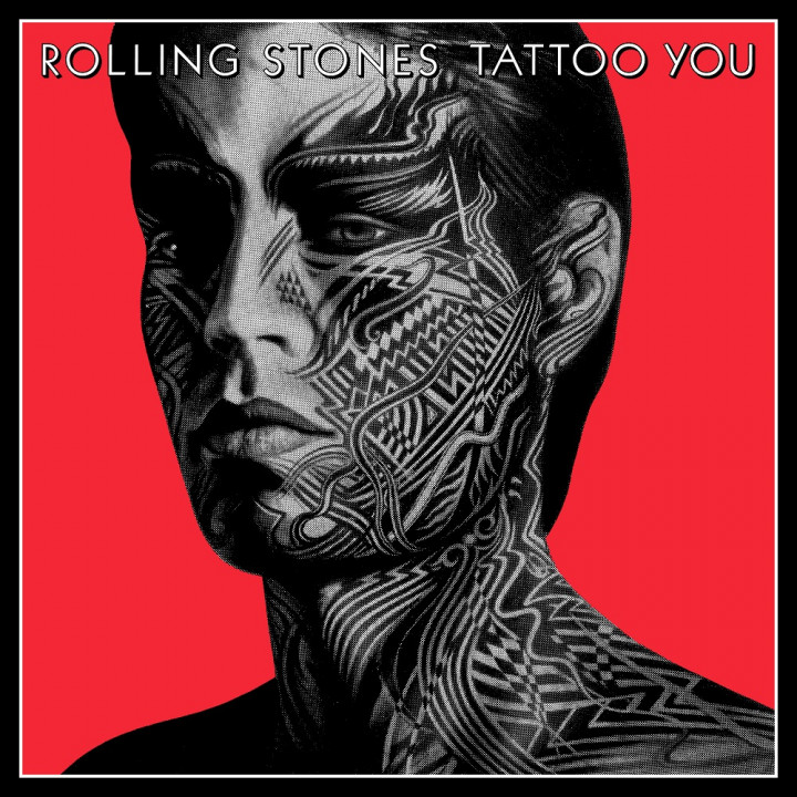 The Rolling Stones - Tattoo You (40th Anniversary)