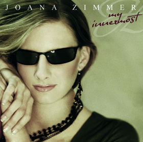 Joana Zimmer, My Innermost, 00602498706435