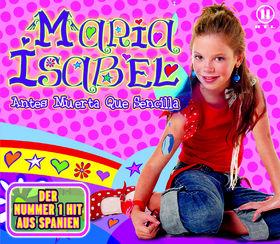 Maria Isabel, Antes Muerta Que Sencilla, 00602498727256