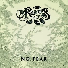 The Rasmus, No Fear, 00602498736890