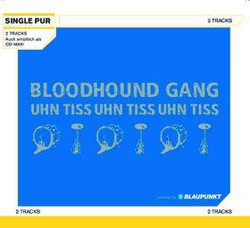 Bloodhound Gang, Uhn Tiss Uhn Tiss Uhn Tiss Uhn Tiss, 00602498890189