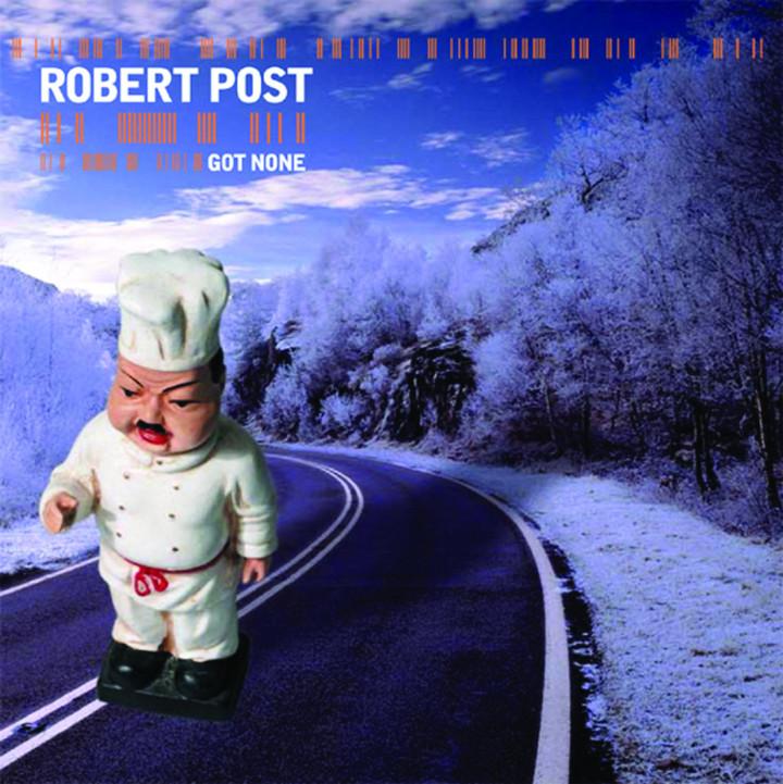 Robert Post - Got None