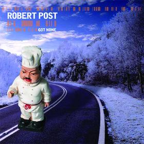 Robert Post, Got None, 00602498741955