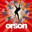 Orson, Bright Idea, 00602498581957