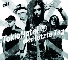 Tokio Hotel, Der letzte Tag (CD1), 00602517050945
