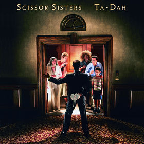 Scissor Sisters, Scissor Sisters - Ta-Dah, 00602517050891