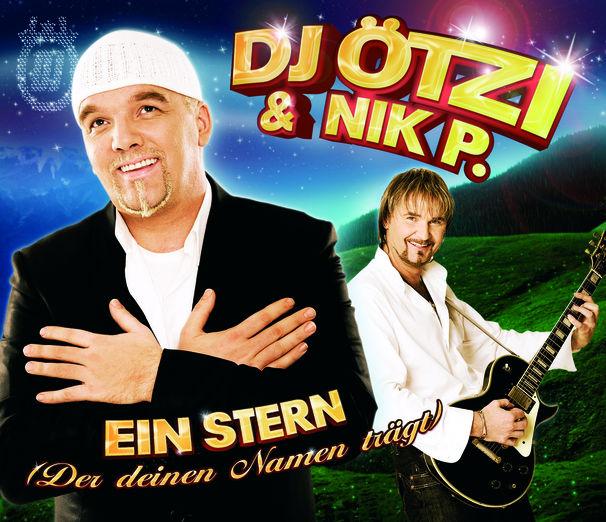 DJ Ötzi, DJ Ötzi & NIK P. regieren die Charts mit eiserner Hand