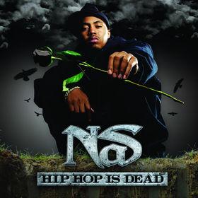 NaS, Hip Hop Is Dead, 00602517028296