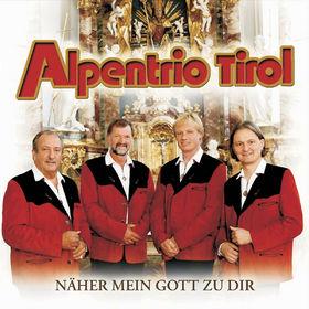 Alpentrio Tirol, Näher Mein Gott Zu Dir, 00602517074248