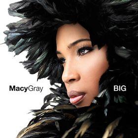 Macy Gray, Big, 00602517267497