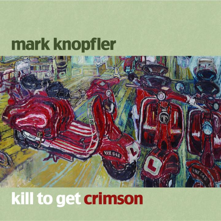 mark knopfler-kill to get crimson-2007