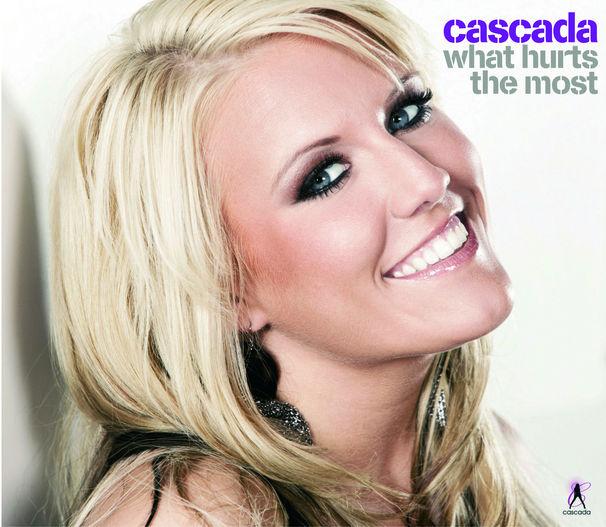 Cascada, Cascada landen mit What Hurts The Most erneut einen Top 10-Hit
