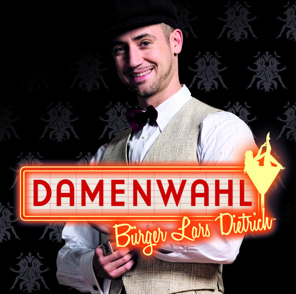 Lars Dietrich, Damenwahl - Bürger Lars Dietrich swingt: