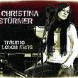 Christina Stürmer, Träume leben ewig, 00602517651333