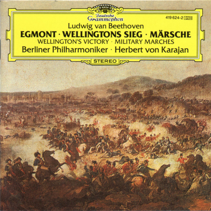"Beethoven: ""Egmont""; Wellington's Victory; Military Marches 0028941962421"