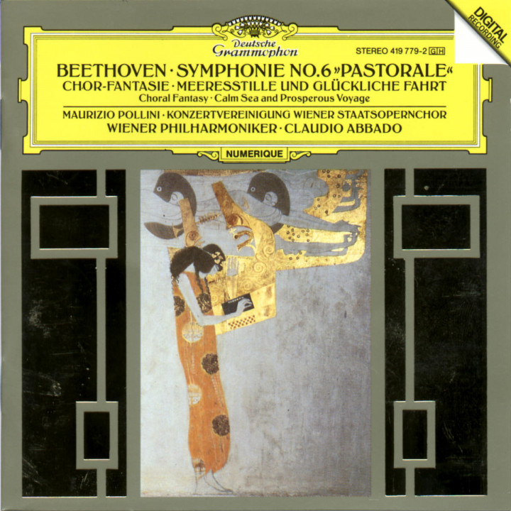 """Beethoven: Symphony No.6 """"Pastorale""""; Choral Fantasy; Calm Sea and Prosperous Voyage 0028941977924"""