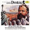 Wir entdecken Komponisten, Antonin Dvorak, 00028941957320