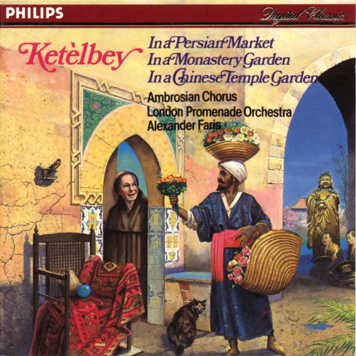Ketèlby: In a Persian Market; In a Monastery Garden; In a Chinese Temple Garden. 0028940001121