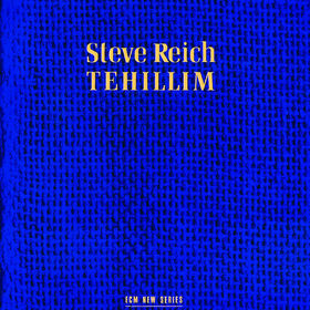 Steve Reich, Tehillim, 00042282741127
