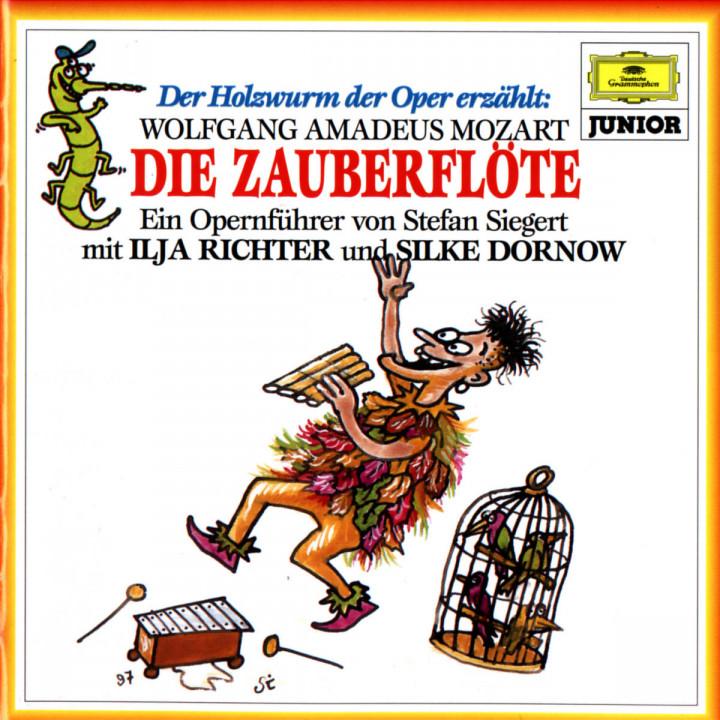 Der Holzwurm der Oper erzählt: Die Zauberflöte 0028945757722
