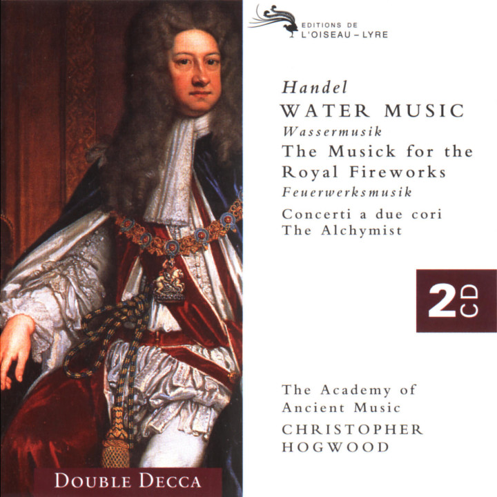 Handel: Water Music/Music for the Royal Fireworks etc. 0028945570925