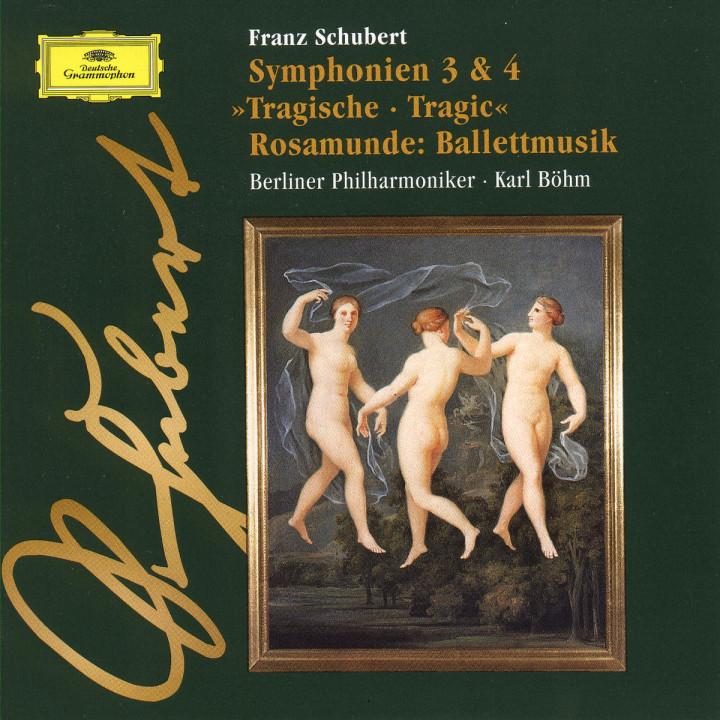 """Sinfonien Nr. 3 D-dur D 200 & Nr. 4 c-moll D 417 """"Tragische""""; Rosamunde-Ballettmusik 0028945366225"""