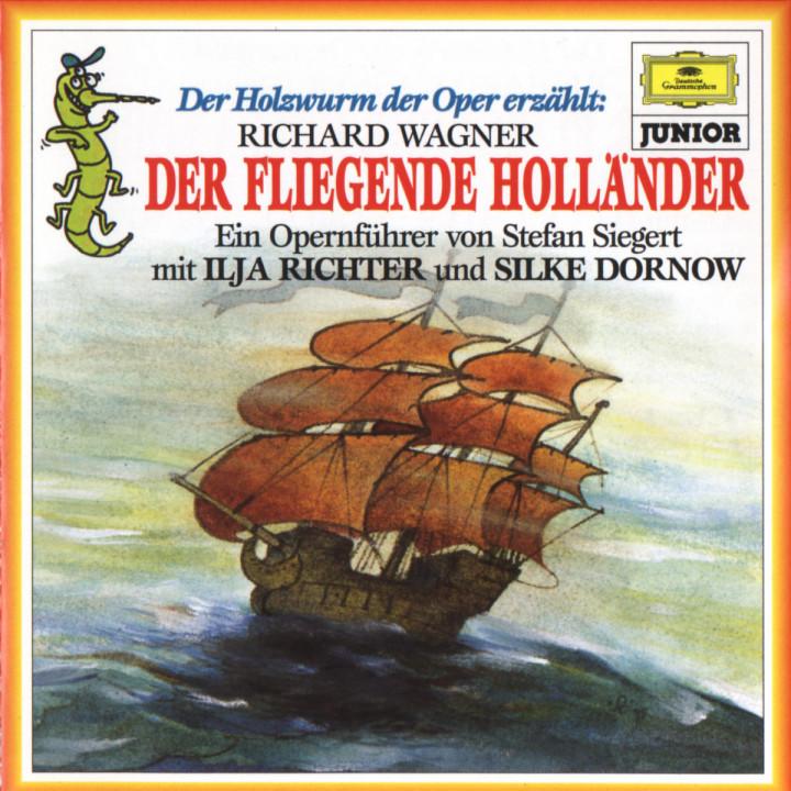 Der Holzwurm der Oper erzählt: Der fliegende Holländer 0028945338826