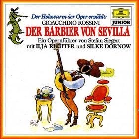 Der Holzwurm der Oper erzählt, Der Holzwurm der Oper erzählt Der Barbier von Sevilla, 00028945338927
