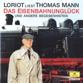 Thomas Mann, Das Eisenbahnunglück und andere Begebenheiten, 00028945332628