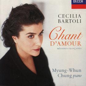 Maurice Ravel, Cecilia Bartoli - Chant d'Amour, 00028945266725