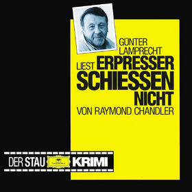 Günter Lamprecht, Raymond Chandler: Erpresser schießen nicht, 00028944996227