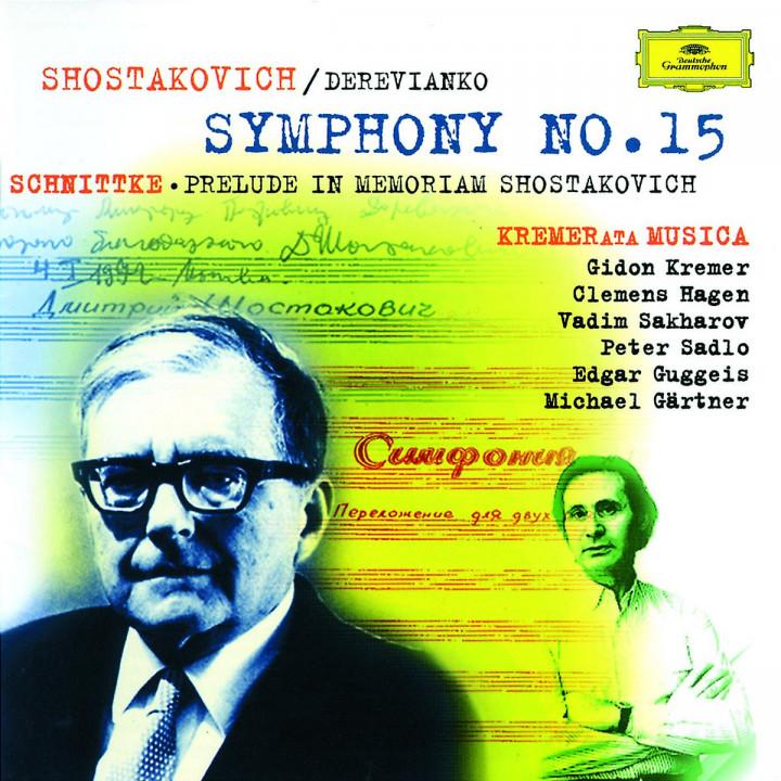 Sinfonie Nr. 15 A-dur op. 141; Prelude in Memoriam Dmirtij Schostakowitsch 0028944996629
