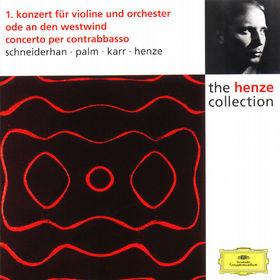 Hans Werner Henze, Konzert für Violine und Orchester Nr. 1; Ode an den Westwind; Concerto per contrabasso, 00028944986525