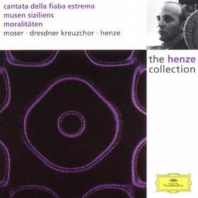 Hans Werner Henze, Cantata della fiaba estrema; Musen Siziliens; Moralitäten, 00028944987027