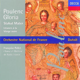 Francis Poulenc, Gloria G-dur; Litanies; Stabat Mater, 00028944813920