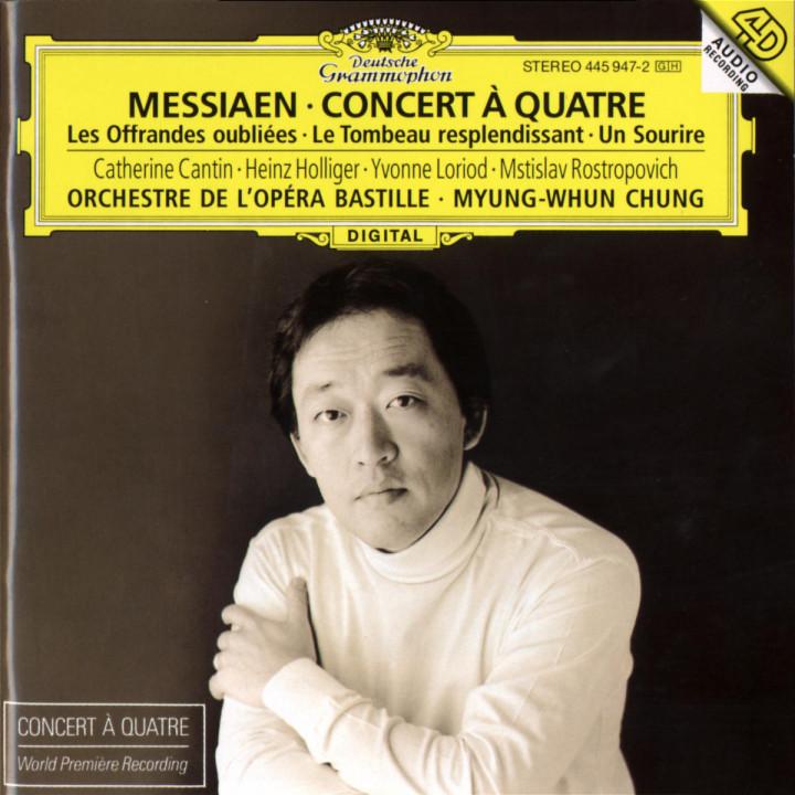 Messiaen: Concert à quatre / Les Offrandes oubliées / Le Tombeau resplendissant / Un Sourire 0028944594726