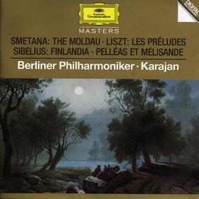 Die Berliner Philharmoniker, Smetana: The Moldau / Sibelius: Finlandia, Pelléas et Mélisande / Liszt: Les Préludes, 00028944555028